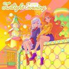 Aikatsu Planet! Insert Song Single 3: Twilight Evening   (Japan Version)