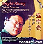 Bright SHENG: China Dreams / Nanking, Nanking!