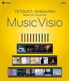 Kakihara Twtsuya Music Clip Collection Blu-ray Disc ' Music Visio'  (Japan Version)