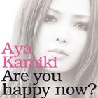 Are You Happy Now? (ALBUM+Live DVD) (First Press Limited Edition B)(Japan Version)