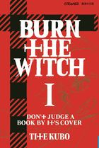 BURN THE WITCH (Vol.1)