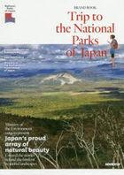 toritsupu tou  za nashiyonaru pa kusu obu jiyapan TRIP TO THE NATIONAL PARKS OF JAPAN burando butsuku BRAND BOOK