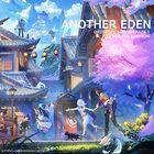 ANOTHER EDEN ORIGINAL SOUNDTRACK 3 (日本版)