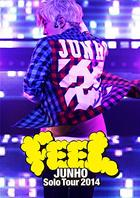 JUNHO Solo Tour 2014 'FEEL' (Normal Edition)(Japan Version)