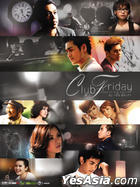 Club Friday Based On True Story by Earn Piyada (Thailand Version)