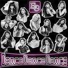 Dance Dance Dance (SINGLE+DVD)(Japan Version)