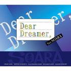 Dear Dreamer Ver. SOARA (Japan Version)