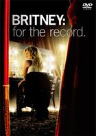 Britney Spears: For The Record (Japan Version)