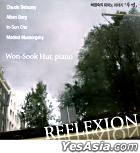 Hur Won Sook - Reflexion