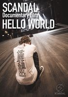 SCANDAL Documentary film 「HELLO WORLD」 [BLU-RAY](Japan Version)