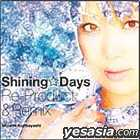 Shining Days Re-Product & Remix & PV (CD+DVD)(Japan Version)