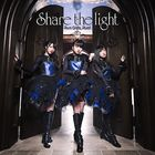 Share the Light (SINGLE+BLU-RAY) (Japan Version)