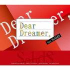 Dear Dreamer Ver. SolidS (Japan Version)