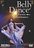 Belly Dance A Exotic Performance (DVD) (Japan Version)