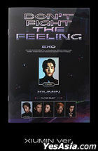 EXO Special Album - DON'T FIGHT THE FEELING (Expansion Version) (Xiumin Version) + Random Poster in Tube (Expansion Version)