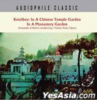 Ketelbey : In A Chinese Temple Garden In A Monastery Garden (Audiophile Classic)