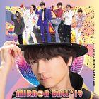 MIRROR BALL'19 (ALBUM+DVD) (First Press Limited Edition) (Japan Version)