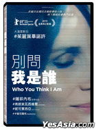 Who You Think I Am (2019) (DVD) (Taiwan Version)