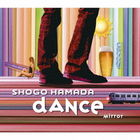 MIRROR / DANCE (Japan Version)