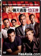 Ocean's Thirteen (2007) (DVD) (Taiwan Version)