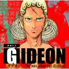GIDEON The man whom God disliked / Shosetsu Rodoku (Japan Version)
