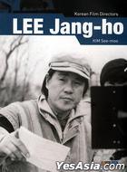 Korean Film Director Biography - Lee Jang Ho (English Text)