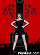 Shut Up and Kiss Me (Hong Kong Special Edition)