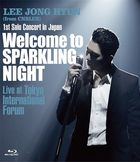 1st Solo Concert in Japan -Welcome to SPARKLING NIGHT- Live at Tokyo International Forum [BLU-RAY] (Japan Version)