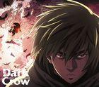 Dark Crow [Anime Ver.] (初回限定盤) (日本版)