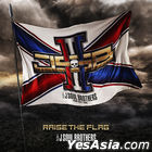 RAISE THE FLAG (Taiwan Version)