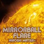Mirrorball Flare + Royal Mirrorball Discotheque (Japan Version)