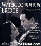 Waterloo Bridge (Hong Kong Version)
