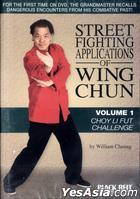 Street Fighting Applications Of Wing Chun: Vol. 1 - Choy Li Fut Challenge (DVD) (US Version)