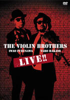 THE VIOLIN BROTHERS LIVE!! (Japan Version)