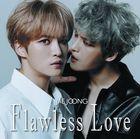 Flawless Love [TYPE B] (2CD) (普通版) (日本版)
