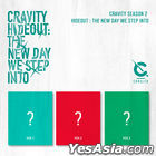 Cravity - Season2. [Hideout: The New Day We Step Into] (Version 1 + 2 + 3) + 3 Posters in Tube