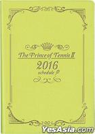 New The Prince of Tennis : 2016 Schedule Book Shitenhoji