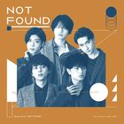 NOT FOUND  [Type B] (SINGLE+DVD) (First Press Limited Edition) (Japan Version)