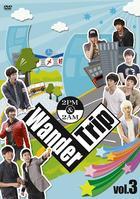 2PM & 2AM Wander Trip Vol.3 (DVD)(Japan Version)