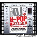 DJ K-pop Nonstop Hit 30 (2CD) (Remake)
