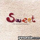 Sweet -for emotional memories- (Japan Version)