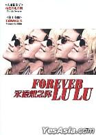Forever Lu Lu