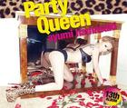 Party queen (ALBUM+2DVD)(Japan Version)