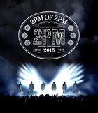 2PM ARENA TOUR 2015 2PM OF 2PM [BLU-RAY] (Normal Edition)(Japan Version)