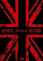 LIVE IN LONDON -BABYMETAL WORLD TOUR 2014- (First Press Limited Edition)(Japan Version)