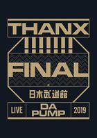 LIVE DA PUMP 2019 THANX!!!!!!! FINAL at Nippon Budokan [BLU-RAY] (Normal Edition)(Japan Version)