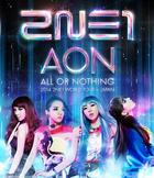 2014 2NE1 WORLD TOUR - ALL OR NOTHING - in JAPAN [BLU-RAY] (Japan Version)