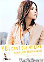 YUI 'Can't Buy My Love' Original Poster  (Japan Version)