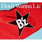 Don't Wanna Lie (SINGLE+DVD)(First Press Limited Edition)(Japan Version)