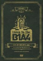 B1A4 LIVE TOUR 2014 in Japan [Listen To The B1A4] (Japan Version)